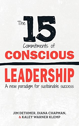 The15CommitmentsofConsciousLeadership